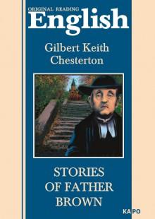 Обложка книги  - Рассказы о патере Брауне. Книга для чтения на английском языке
