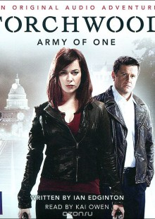 Обложка книги  - Torchwood: Army of One (аудиокнига CD)