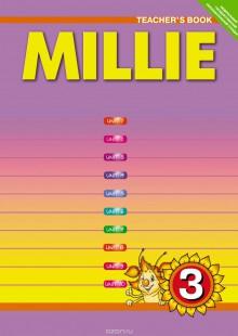Обложка книги  - Millie 3: Teacher's Book / Английский язык. Милли. 3 класс. Учебно-методическое пособие